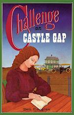 Challenge at Castle Gap, a Western Gothic Novel
