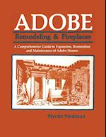 Adobe Remodeling & Fireplaces