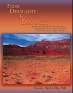 From Drought to Drought, Volume I