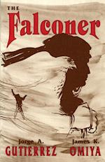 The Falconer, a Novel (Acquisitions Librarian)