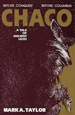 Chaco, a Tale of Ancient Lives