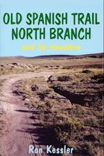 Old Spanish Trail North Branch