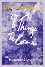 Of Things to Come (Universal Mind Trilogy, nr. 3)