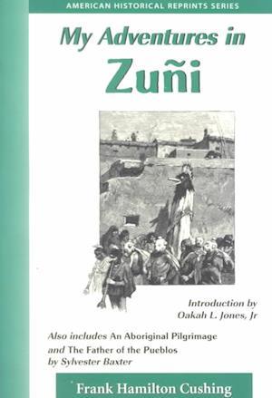 Bog, paperback My Adventures in Zuni af Frank Hamilton Cushing
