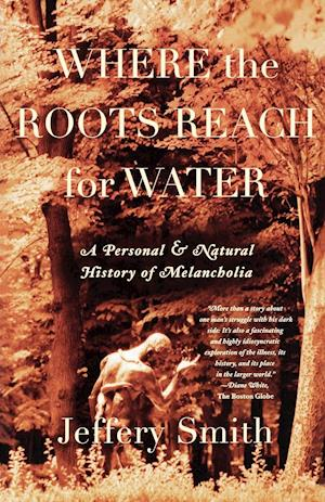 Where the Roots Reach for Water af Jeffery Smith