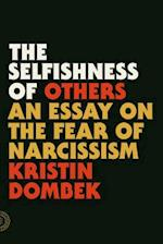 The Selfishness of Others
