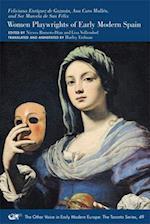 Feliciana Enriquez de Guzman, Ana Caro Mallen, and Sor Marcela de San Felix (Medieval Renais Text Studies, nr. 501)