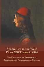 Syncretism in the West (MEDIEVAL AND RENAISSANCE TEXTS AND STUDIES, nr. 167)