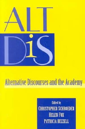 Alt Dis af Helen Fox, Christopher Schroeder, Patricia Bizzell