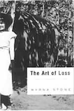 The Art of Loss af Myrna Stone