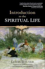 Introduction to the Spiritual Life af Louis Bouyer