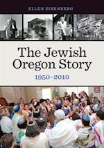 The Jewish Oregon Story, 1950-2010