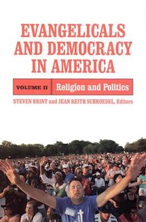 Evangelicals and Democracy in America af Jean Reith Schroedel, Steven Brint