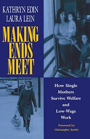 Making Ends Meet af Kathryn Edin