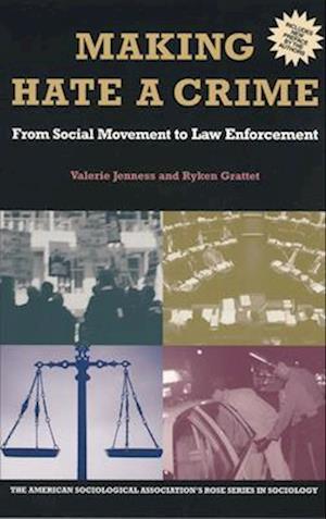 Making Hate a Crime af Valerie Jenness