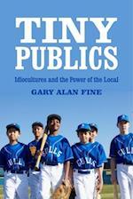 Tiny Publics af Gary Alan Fine