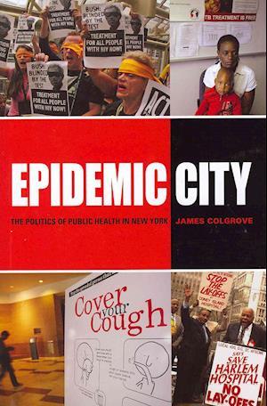 Epidemic City af James Colgrove