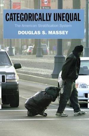 Categorically Unequal af Douglas S. Massey
