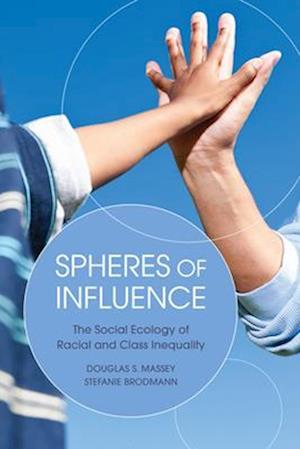 Spheres of Influence af Douglas S. Massey
