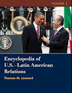 Encyclopedia of U.S. - Latin American Relations af Jurgen Buchenau, Graeme Mount, Thomas M Leonard