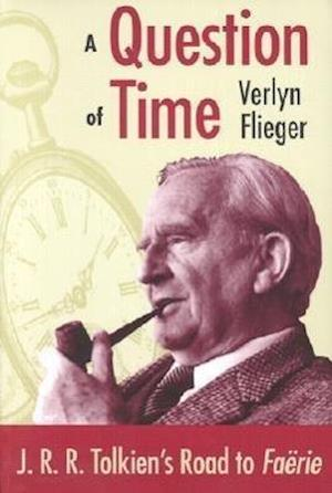 Bog, paperback A Question of Time af Verlyn Flieger