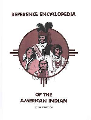Bog, hardback Reference Encyclopedia of the American Indian af Barry T. Klein