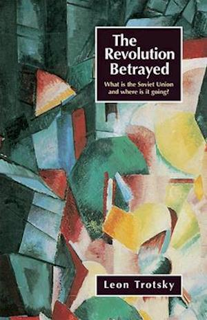 Bog, paperback The Revolution Betrayed af Leon Trotsky