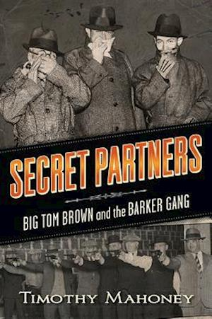 Secret Partners af Timothy R. Mahoney