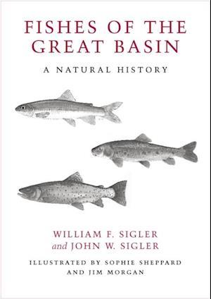 Fishes of the Great Basin af John W. Sigler