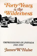 Forty Years in the Wilderness af James W. Hulse