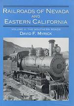 Railroads of Nevada and Eastern California af David F. Myrick