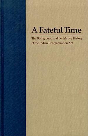 A Fateful Time af Elmer R. Rusco