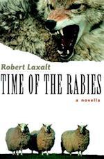 Time of the Rabies af Robert Laxalt