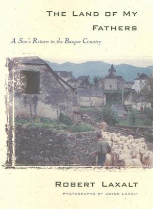 Land of My Fathers af Robert Laxalt