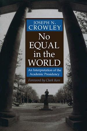 No Equal In The World af Joseph N. Crowley