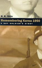 Remembering Korea 1950 af H. K. Shin