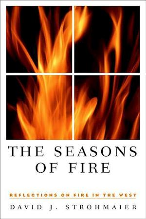 The Seasons of Fire af David J. Strohmaier