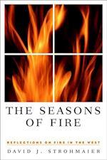 The Seasons of Fire af David J. Strohmaier