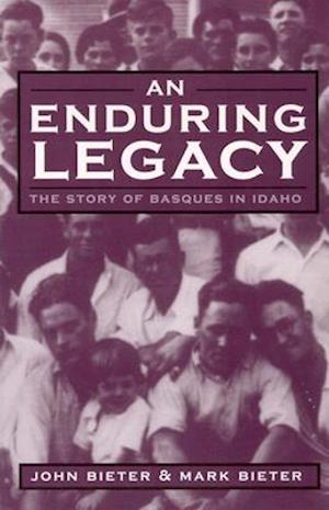 An Enduring Legacy af John Bieter