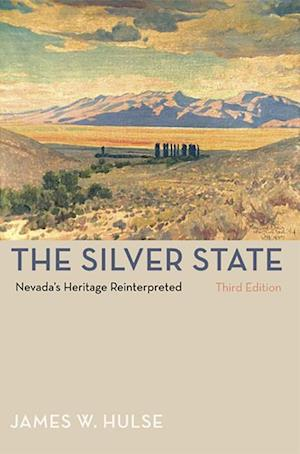 The Silver State af James W. Hulse