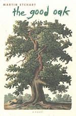 The Good Oak af Martin Etchart