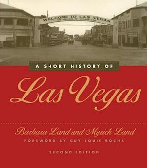 Short History of Las Vegas af Barbara Land, Myrick Land