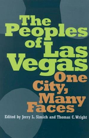 Peoples Of Las Vegas af Jerry L Simich, Thomas C. Wright