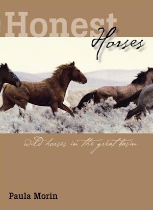 Honest Horses af Paula Morin