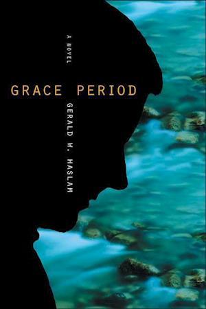 Grace Period af Gerald W. Haslam
