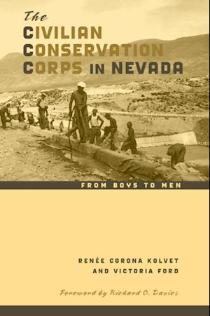 Civilian Conservation Corps in Nevada af Victoria Ford, Renee Corona Kolvet