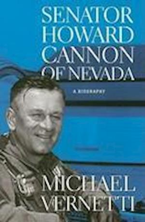 Senator Howard Cannon of Nevada af Michael Vernetti