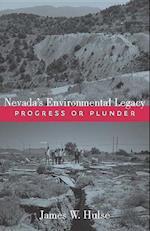 Nevada's Environmental Legacy af James W. Hulse