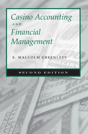 Casino Accounting and Financial Management af E. Malcolm Greenlees