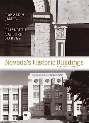 Nevada's Historic Buildings af Thomas Perkins, Elizabeth Harvey, Ronald M. James